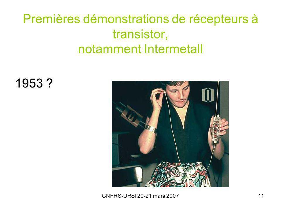 Premières démonstrations de récepteurs à transistor, notamment Intermetall