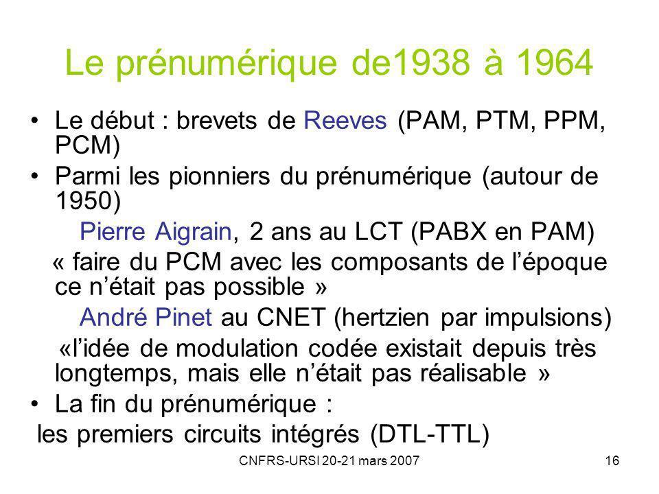 Le prénumérique de1938 à 1964 Le début : brevets de Reeves (PAM, PTM, PPM, PCM) Parmi les pionniers du prénumérique (autour de 1950)