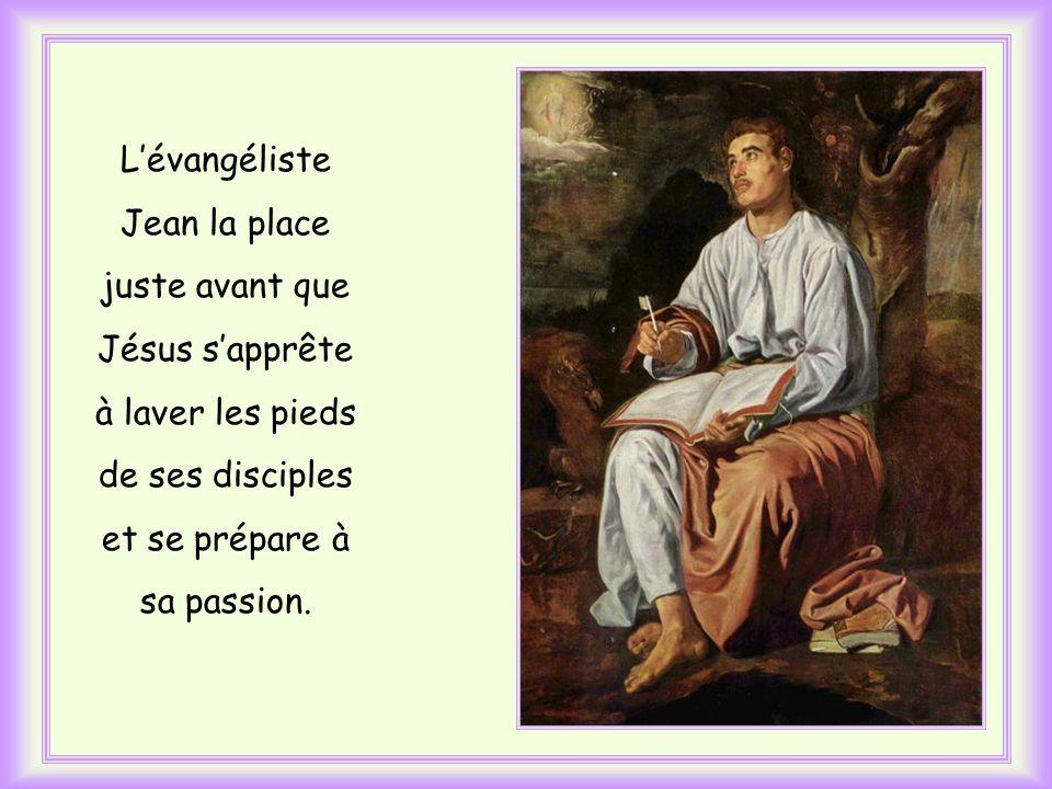 L'évangéliste Jean la place juste avant que Jésus s'apprête à laver les pieds de ses disciples et se prépare à sa passion.