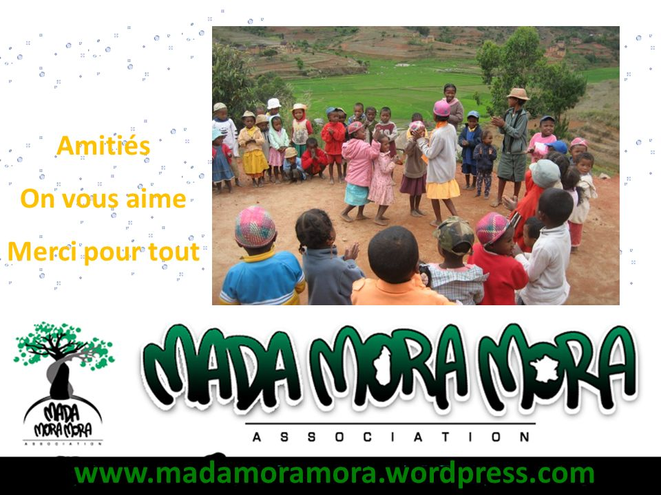 Amitiés On vous aime Merci pour tout www.madamoramora.wordpress.com