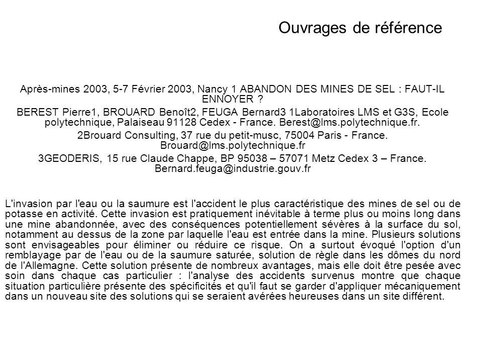 Ouvrages de référence Après-mines 2003, 5-7 Février 2003, Nancy 1 ABANDON DES MINES DE SEL : FAUT-IL ENNOYER