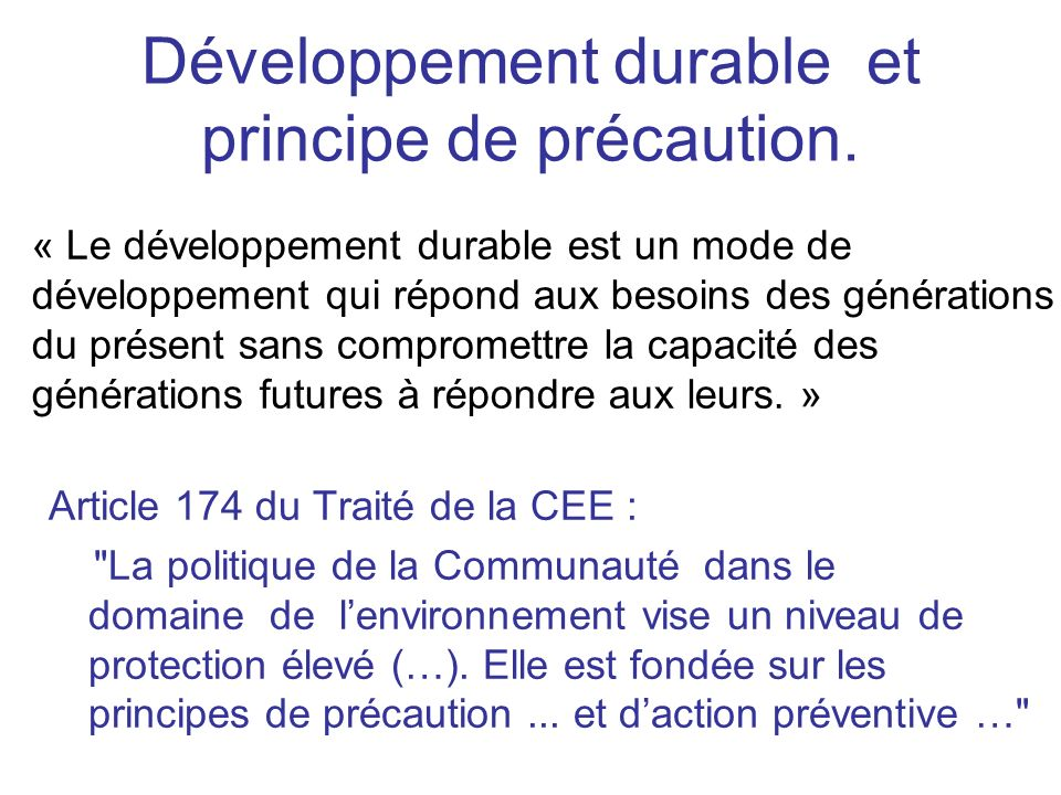 Développement durable et principe de précaution.