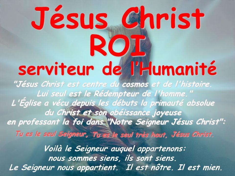 Jésus Christ ROI serviteur de l'Humanité