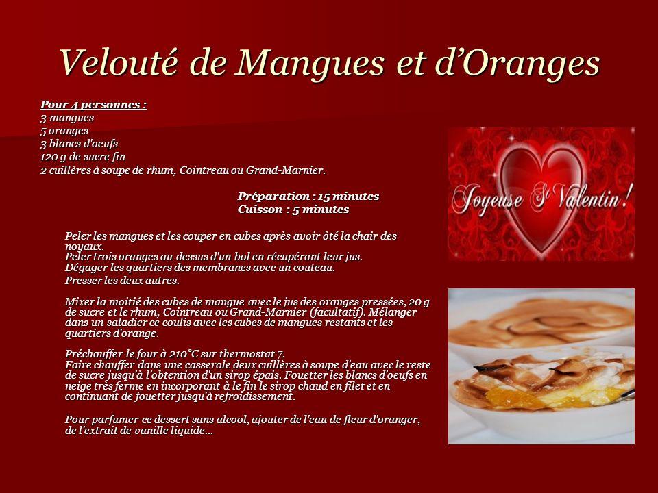 Velouté de Mangues et d'Oranges