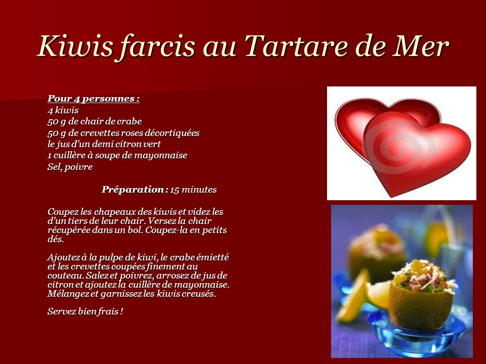 Kiwis farcis au Tartare de Mer