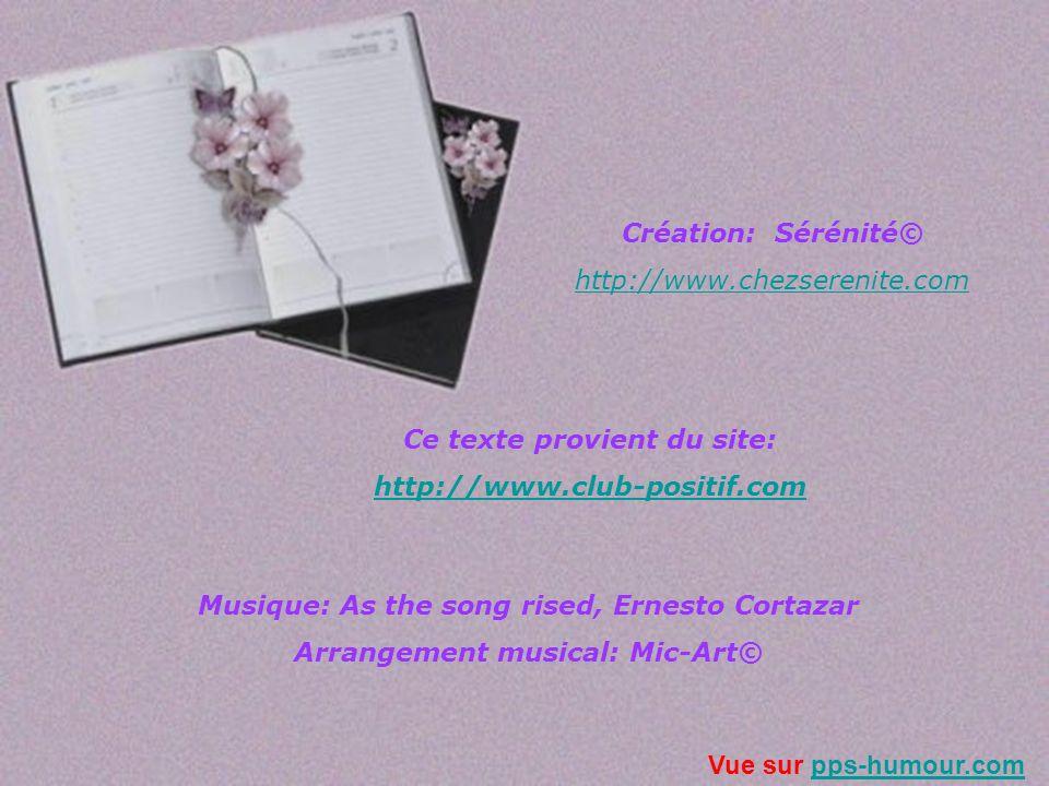 Ce texte provient du site: http://www.club-positif.com