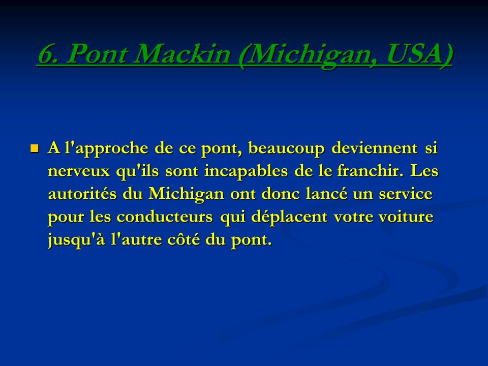 6. Pont Mackin (Michigan, USA)