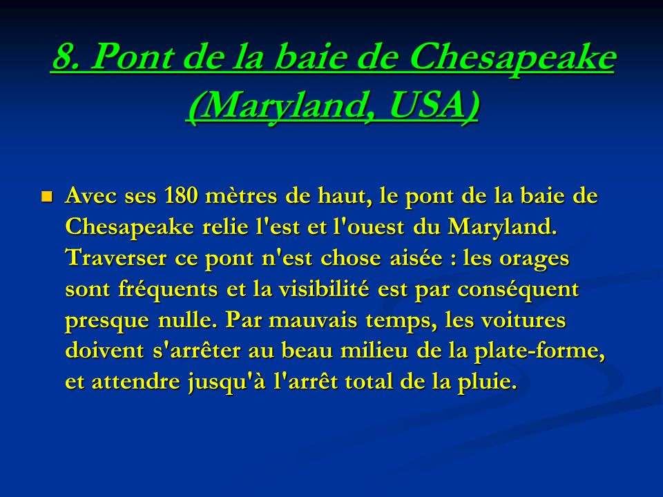 8. Pont de la baie de Chesapeake (Maryland, USA)