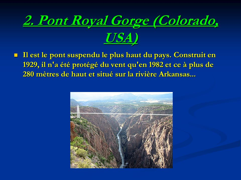 2. Pont Royal Gorge (Colorado, USA)