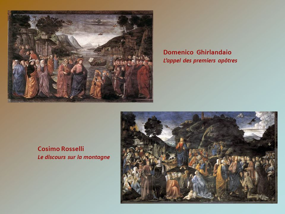 Domenico Ghirlandaio Cosimo Rosselli L'appel des premiers apôtres
