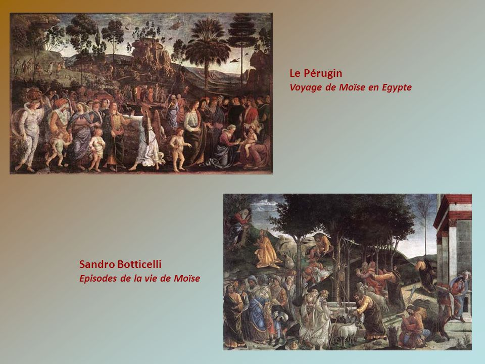 Le Pérugin Sandro Botticelli Voyage de Moïse en Egypte