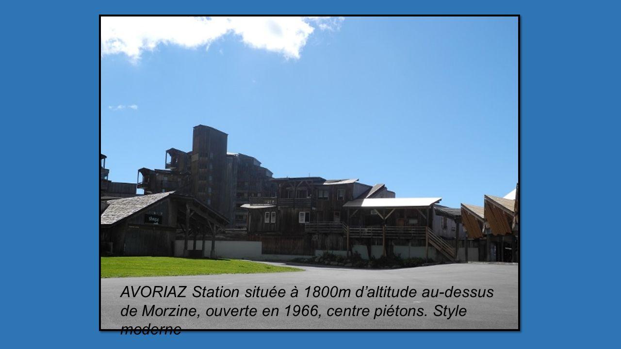 AVORIAZ Station située à 1800m d'altitude au-dessus de Morzine, ouverte en 1966, centre piétons.