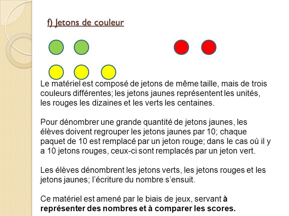 f) Jetons de couleur