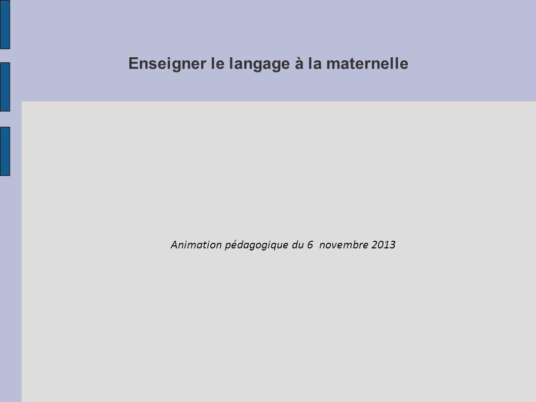 Enseigner le langage à la maternelle