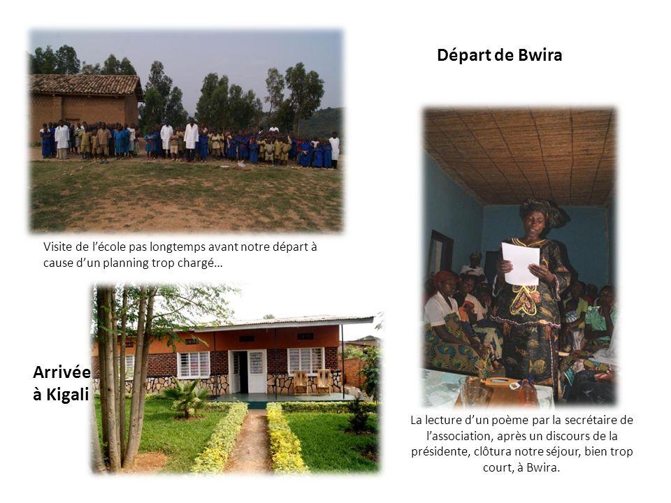 Départ de Bwira Arrivée à Kigali