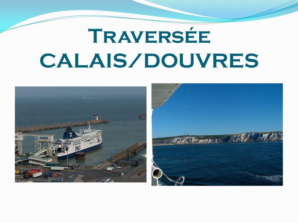 .Traversée CALAIS/DOUVRES