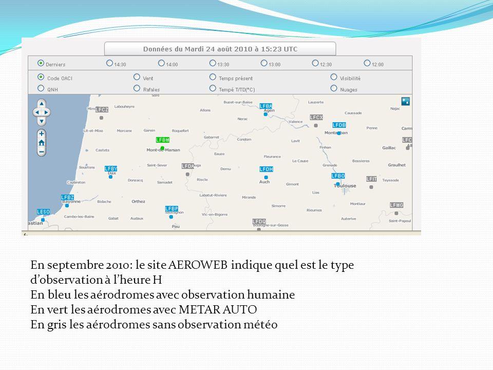 En septembre 2010: le site AEROWEB indique quel est le type d'observation à l'heure H
