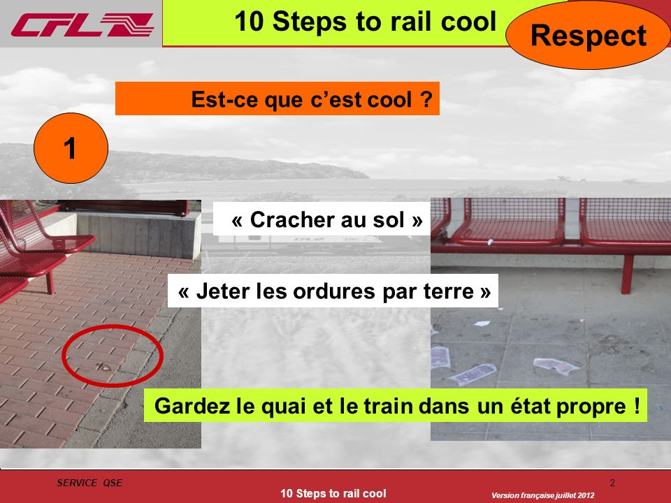 Respect 1 10 Steps to rail cool Est-ce que c'est cool
