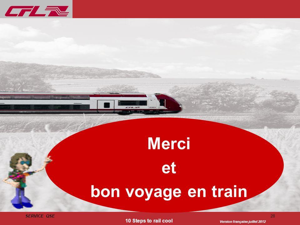 Merci et bon voyage en train