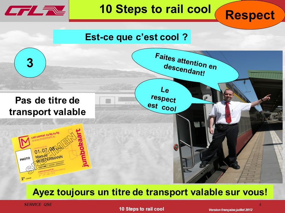Respect 3 10 Steps to rail cool Est-ce que c'est cool