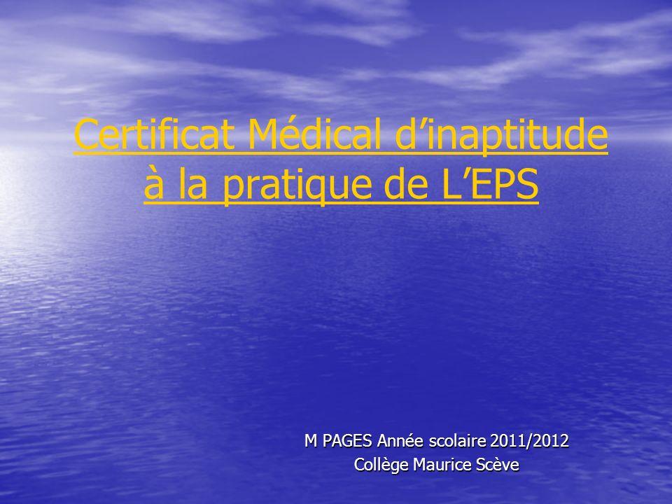 Certificat Médical d'inaptitude à la pratique de L'EPS