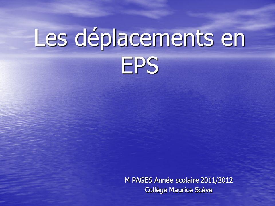 Les déplacements en EPS