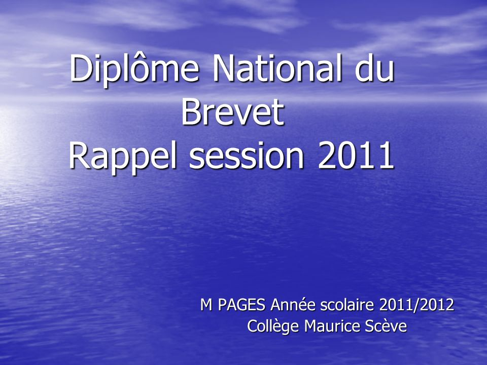 Diplôme National du Brevet Rappel session 2011