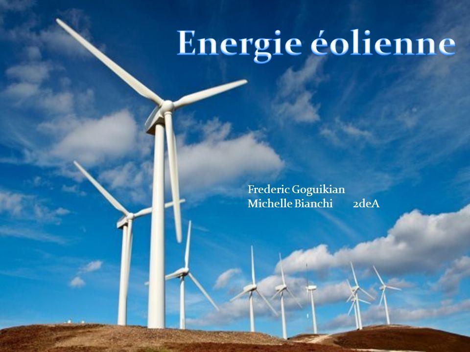 Energie éolienne Frederic Goguikian Michelle Bianchi 2deA