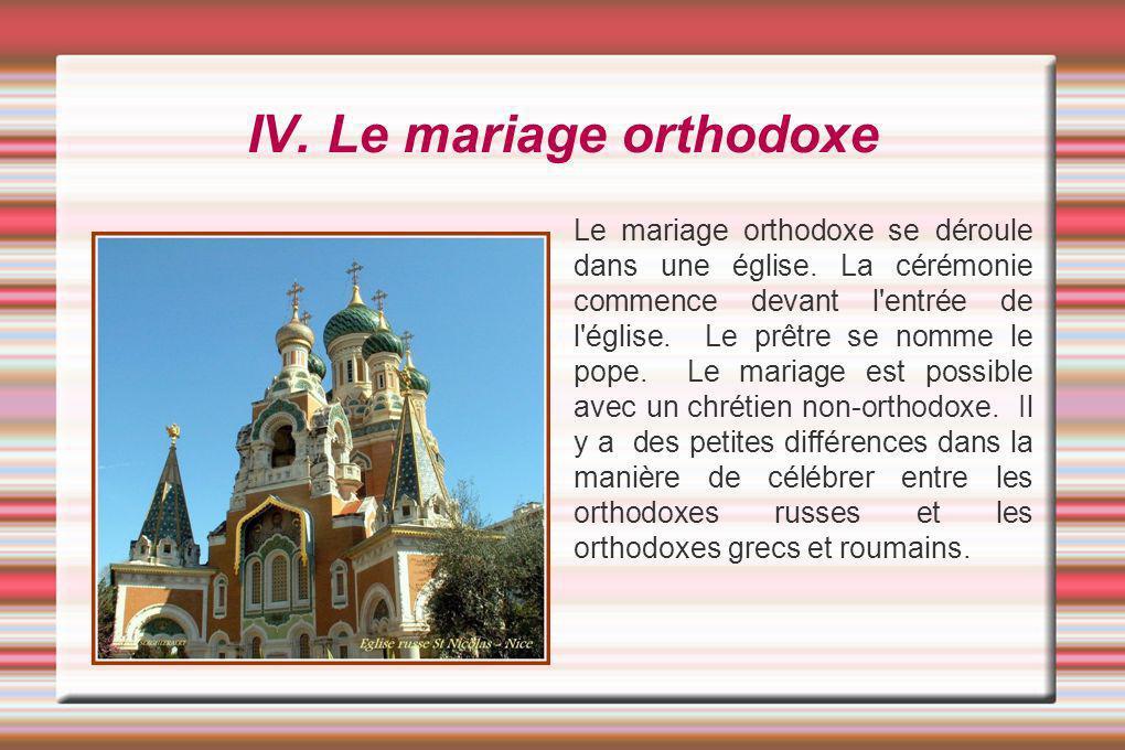 IV. Le mariage orthodoxe