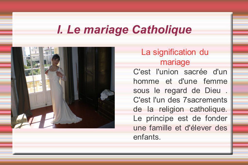 I. Le mariage Catholique