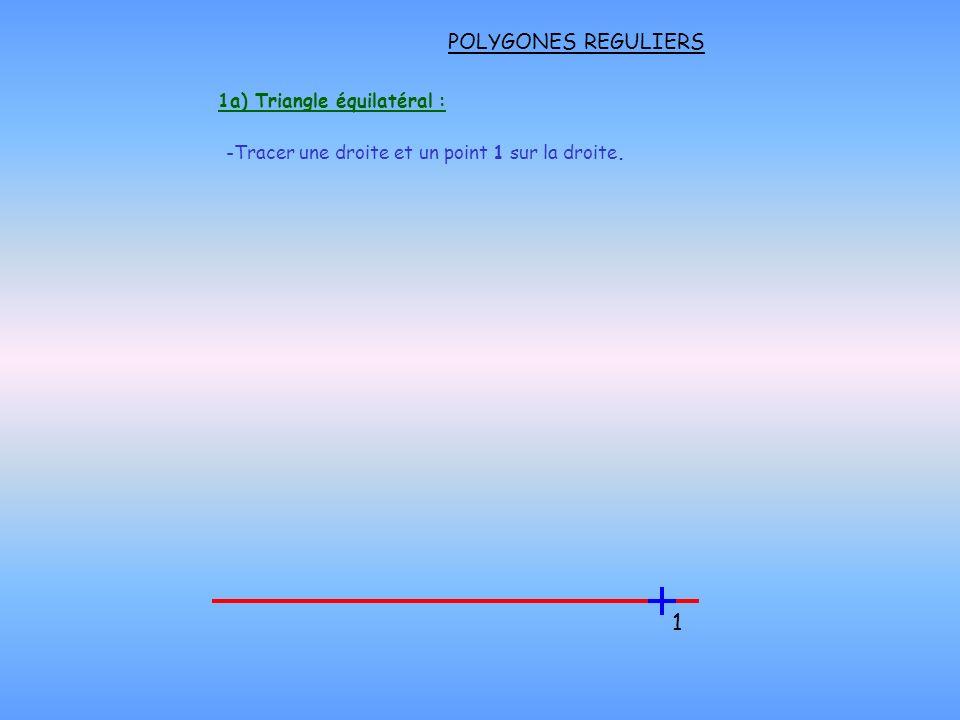 1a) Triangle équilatéral :