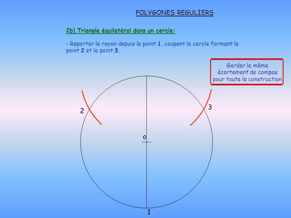 2b) Triangle équilatéral dans un cercle: