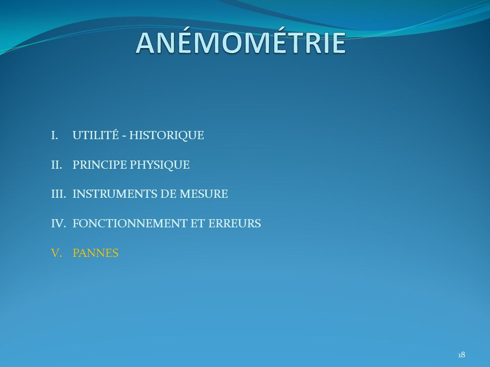 ANÉMOMÉTRIE UTILITÉ - HISTORIQUE PRINCIPE PHYSIQUE
