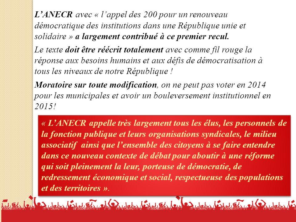 L'ANECR avec « l'appel des 200 pour un renouveau démocratique des institutions dans une République unie et solidaire » a largement contribué à ce premier recul.