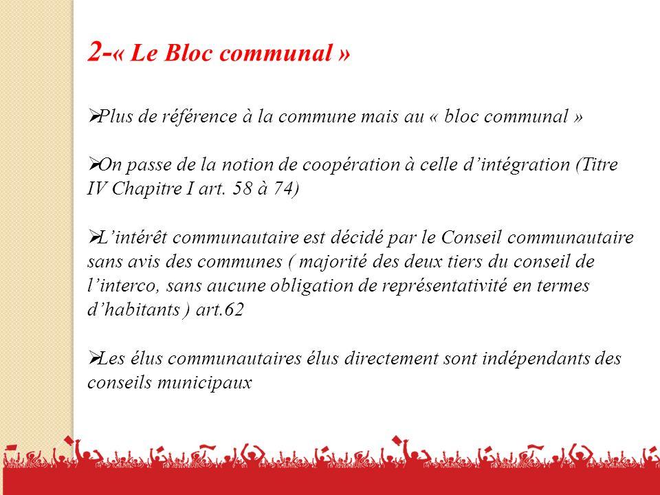 2-« Le Bloc communal » Plus de référence à la commune mais au « bloc communal »
