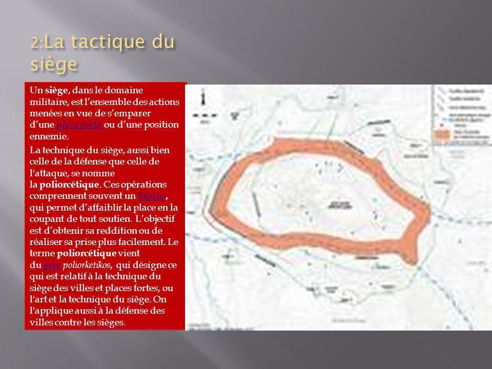 2:La tactique du siège