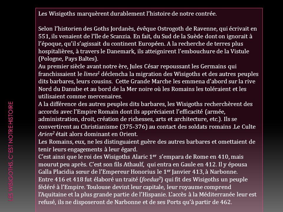 Les Wisigoths, c'est notre histoire
