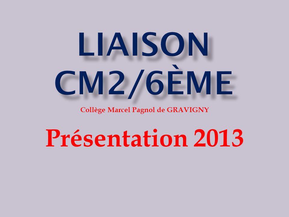 Collège Marcel Pagnol de GRAVIGNY Présentation 2013