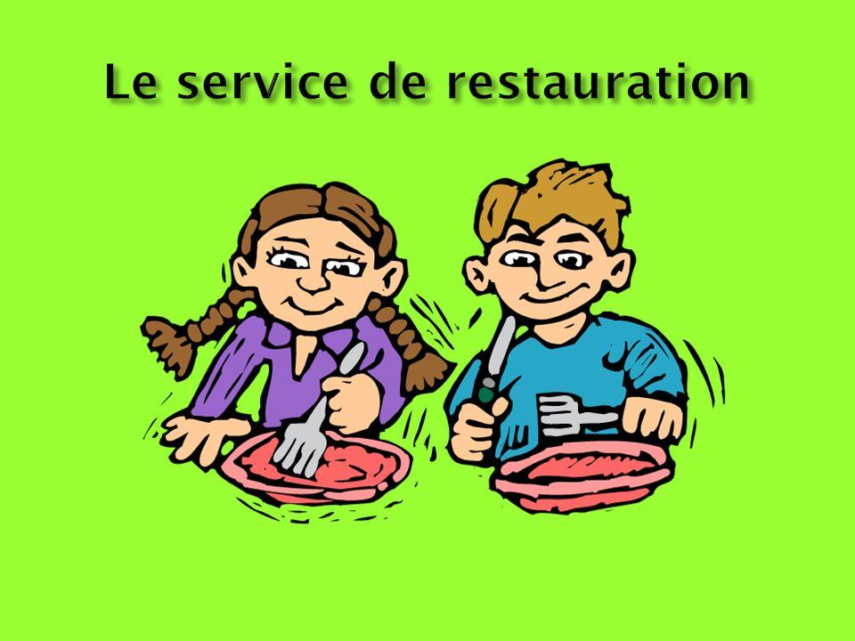 Le service de restauration
