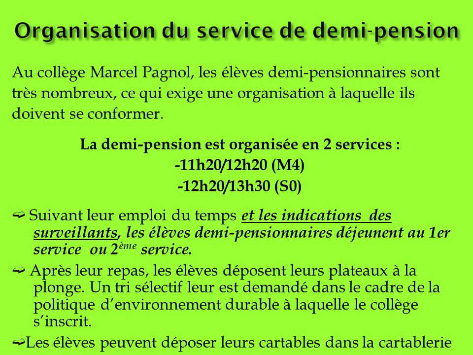 Organisation du service de demi-pension
