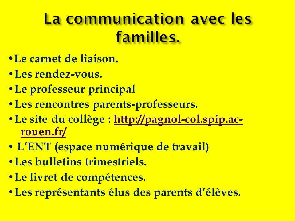 La communication avec les familles.