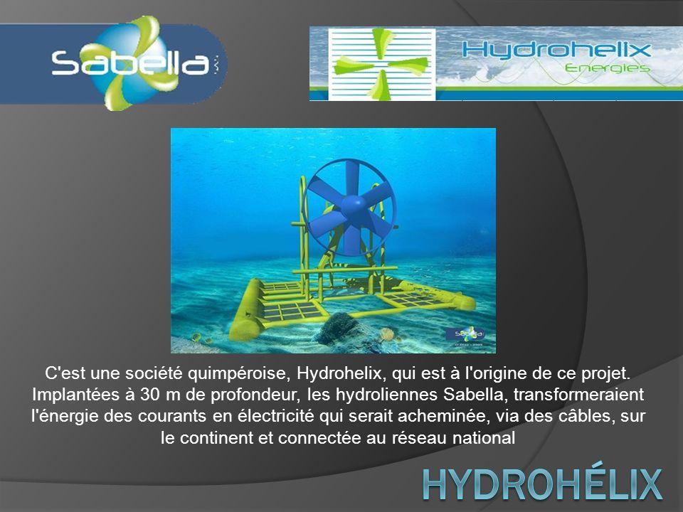 C est une société quimpéroise, Hydrohelix, qui est à l origine de ce projet. Implantées à 30 m de profondeur, les hydroliennes Sabella, transformeraient l énergie des courants en électricité qui serait acheminée, via des câbles, sur le continent et connectée au réseau national