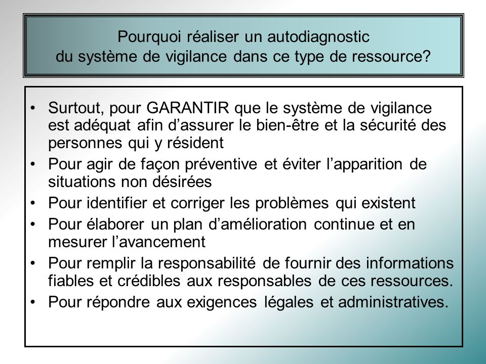 Pourquoi réaliser un autodiagnostic du système de vigilance dans ce type de ressource