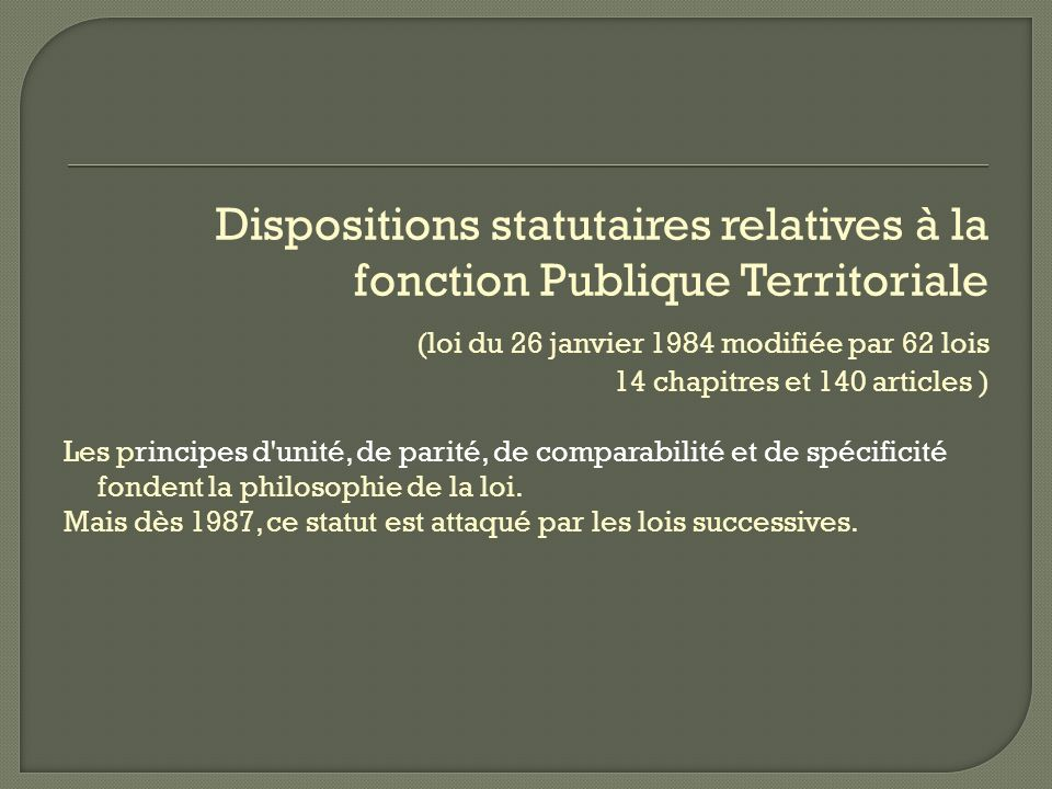 Dispositions statutaires relatives à la fonction Publique Territoriale
