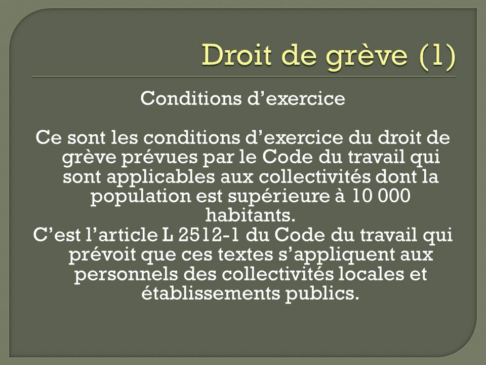 Droit de grève (1)