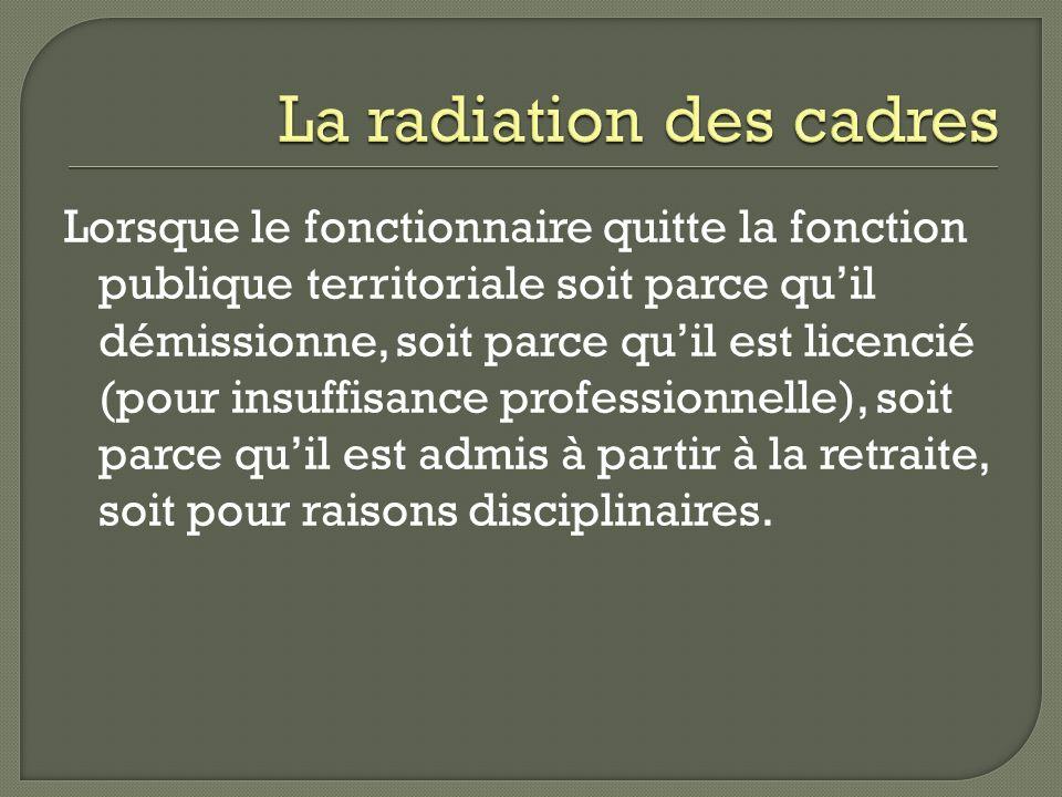 La radiation des cadres