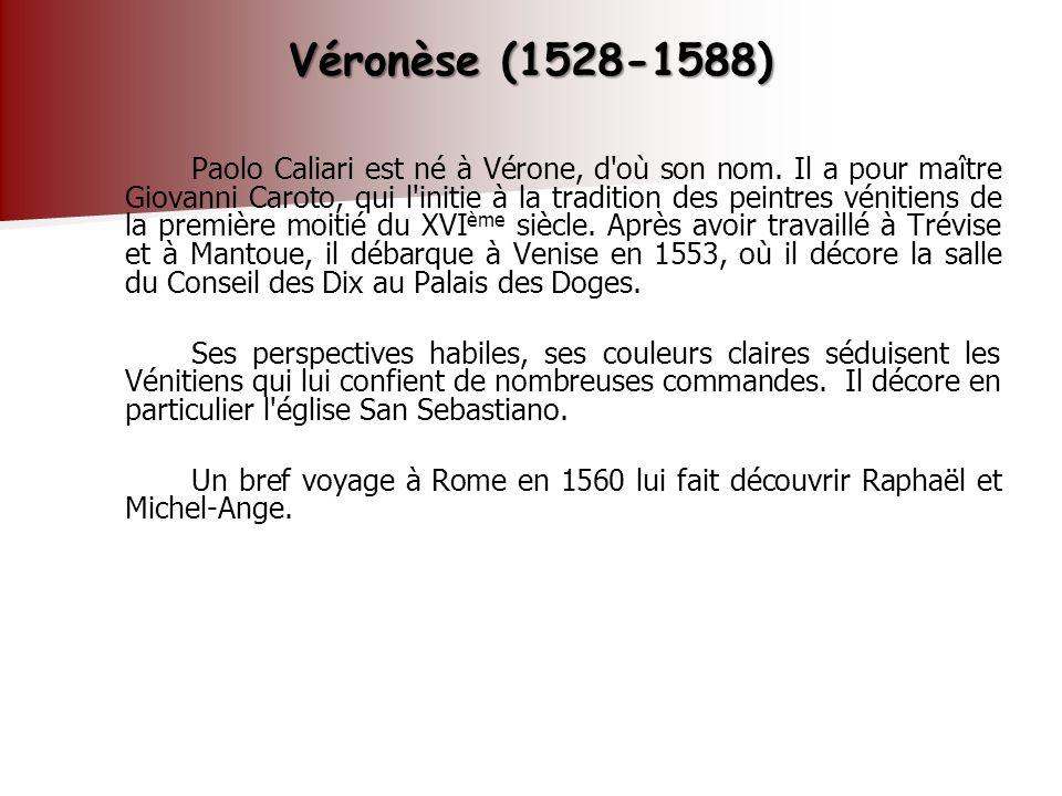 Véronèse (1528-1588)