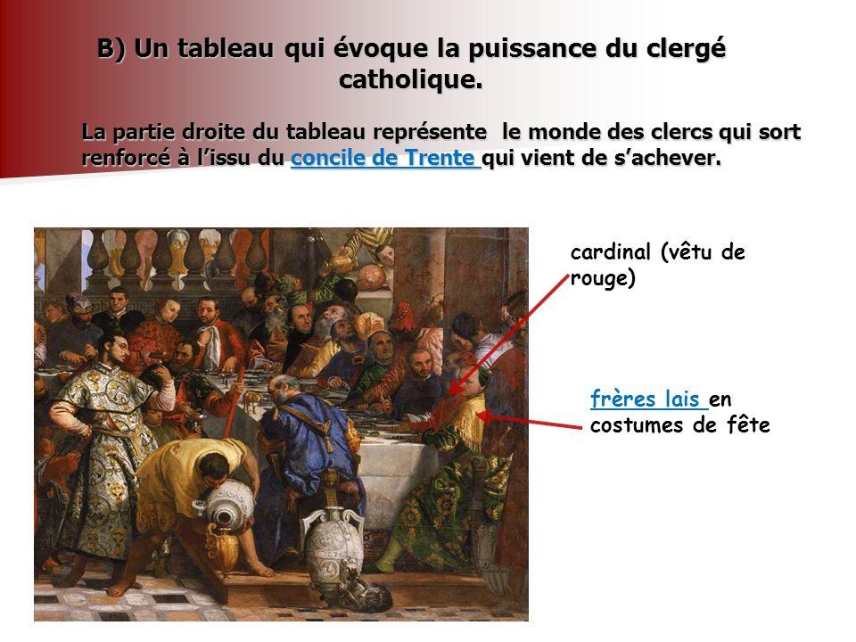 B) Un tableau qui évoque la puissance du clergé catholique.