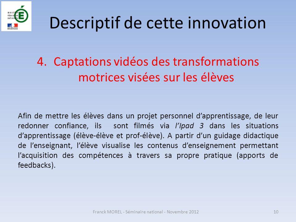 Descriptif de cette innovation