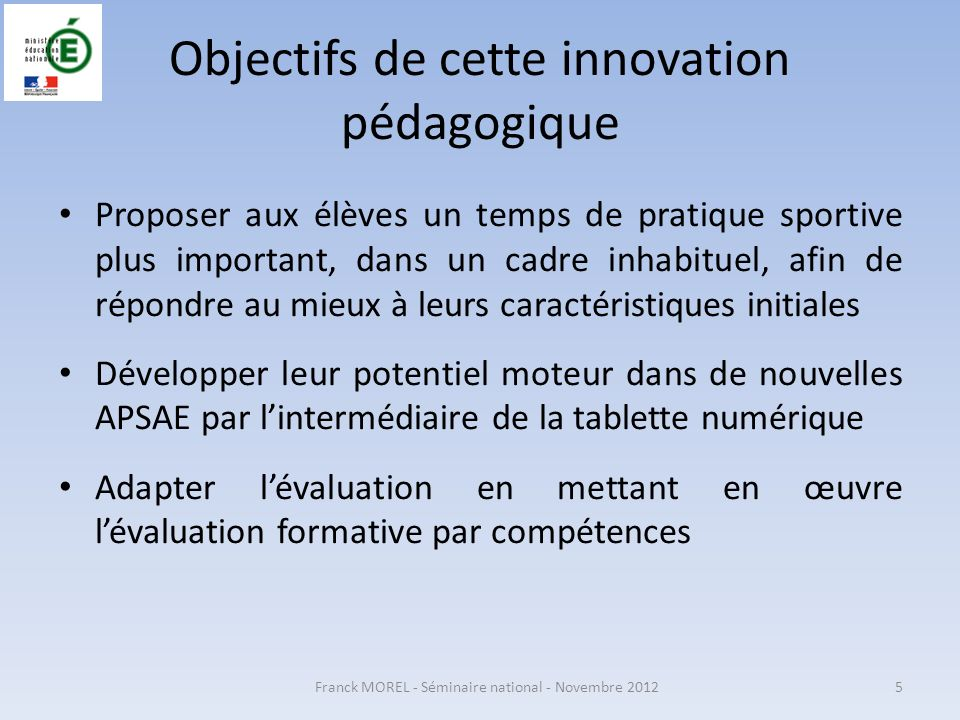 Objectifs de cette innovation pédagogique